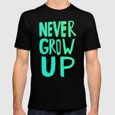 Never Grow Up Mens Fitted Tee MEDIUM Black