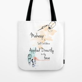 Make Up Quotes Tote Bag
