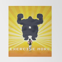 Exercise more. A PSA for stressed creatives. Throw Blanket