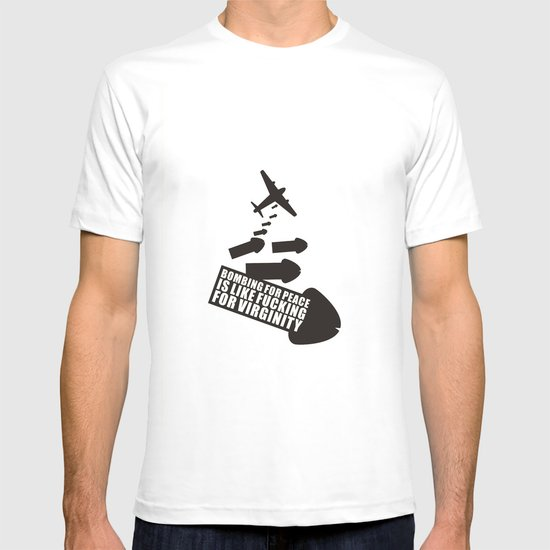 Bombing for peace... T-shirt