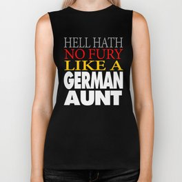 Funny German Aunt Gift Hell hath no fury Biker Tank