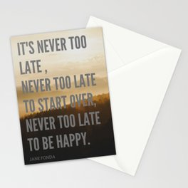 """Jane Fonda """" Never Too Late To Start Over, Never Too Late To Be Happy"""" Stationery Cards"""