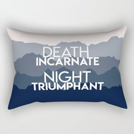 A Court of Mist and Fury - Death incarnate. Night triumphant Rectangular Pillow