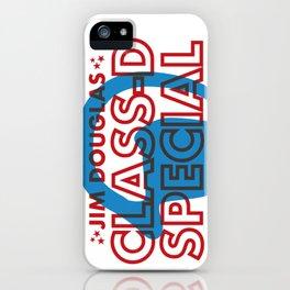 Jim Douglas - Class D Special iPhone Case