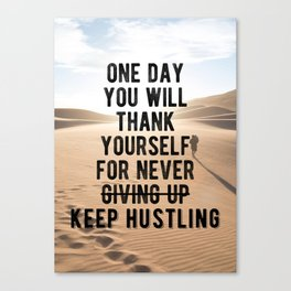 Motivational - Don't Ever Give Up! Canvas Print