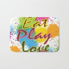 Eat Play Love Bath Mat