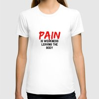 pain T-shirts featuring Pain by Spooky Dooky
