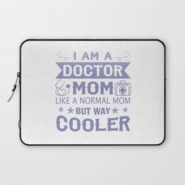 I Am A Doctor Mom Laptop Sleeve