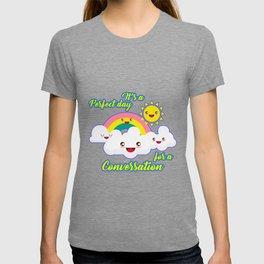 Perfect Conversation Day T-shirt