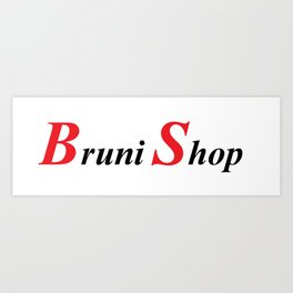 Bruni Shop art Art Print