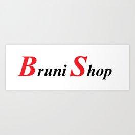 Bruni Shop art Art Print