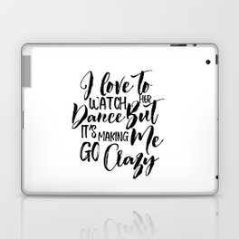 I Love To Watch Her Dance, Home Decor, Minimalist Poster Laptop & iPad Skin