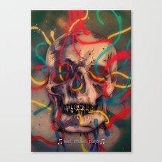 '' sad music plays '' Canvas Print