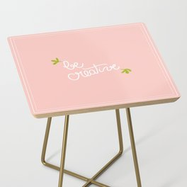 be creative Side Table