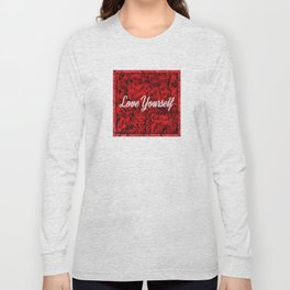 Love Yourself & Roses Long Sleeve T-shirt
