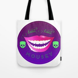 Nibble, nibble mousey Tote Bag