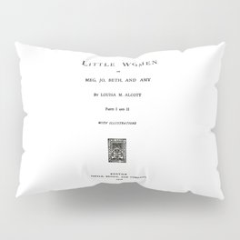 Little Women Louisa May Alcott Title Page Pillow Sham