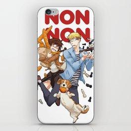 NON NON fun iPhone Skin