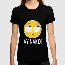 Humorous Ay Nako Disappointed Filipino Gag Tee Shirt Gift | Hilarious Frustrated Sayings Men Women T-shirt