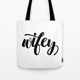 Wifey calligraphy Tote Bag