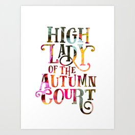 High Lady Of The Autumn Court Art Print
