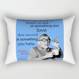 George Burns Quote, Do What You Love Rectangular Pillow