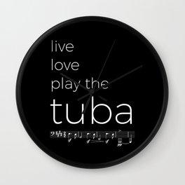 Live, love, play the tuba (dark colors) Wall Clock
