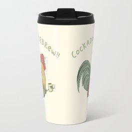 Cockadoodlebrew!! Travel Mug