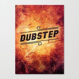 Dubstep  Canvas Print
