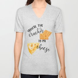 You're The Cracker to My Cheese Matching Couple Shirts Valentines Day Unisex V-Neck