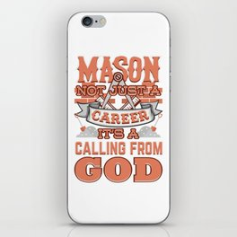 Mason Not Just A Career Calling From God iPhone Skin