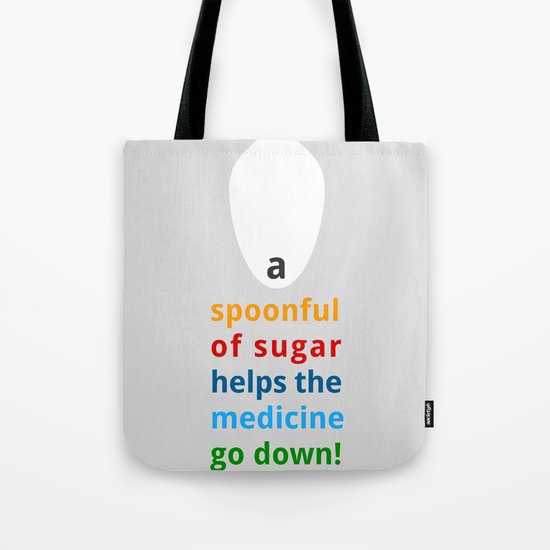 A spoon full of sugar Tote Bag