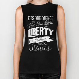Disobedience is the True Foundation of Liberty Biker Tank