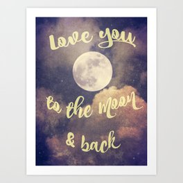 To the Moon and Back Typography Art Print