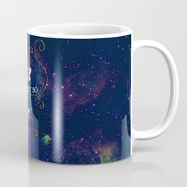 What do we say about coincidence? Coffee Mug