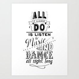 I just wanna dance Art Print