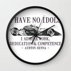 I Have No Idols - Senna Quote Wall Clock