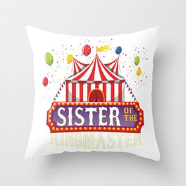 Sister Of The Birthday Ringmaster Kids Circus Party B-day print Throw Pillow