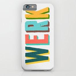 Werk iPhone Case