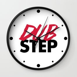 Dirty Dubstep Rave Quote Wall Clock