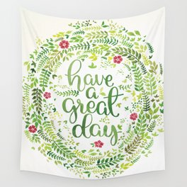 Have A Great Day! Wall Tapestry