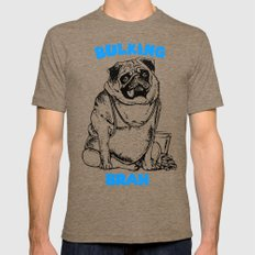 It's ok brah, I'm bulking Mens Fitted Tee LARGE Tri-Coffee