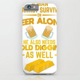 Gold Prospector Miner Funny Gold Digging  Gift iPhone Case