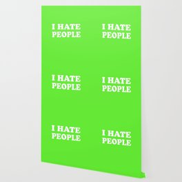 I Hate People - Lime Green and White Wallpaper