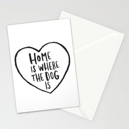 Home Is Where The Dog Is Stationery Cards
