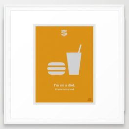 I'm On a Diet Framed Art Print