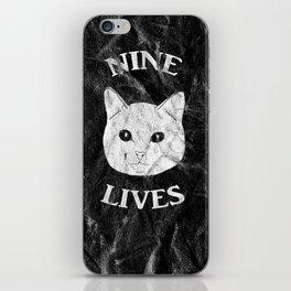 Nine Lives Black Background iPhone Skin
