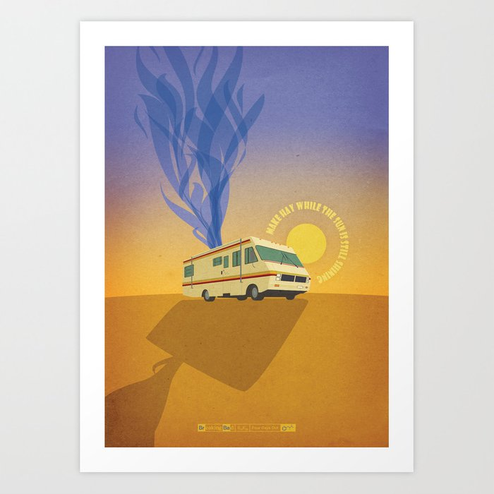 Breaking Bad Four Days Out Art Print By Zsutti Society6