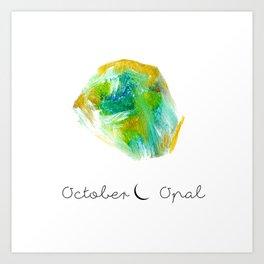 october opal Art Print