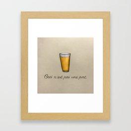 This Is Not A Pint Framed Art Print
